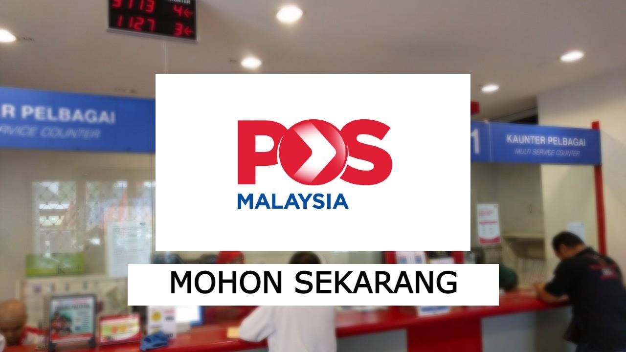 Permohonan Jawatan Dibuka di Pos Malaysia Berhad: Tawaran ...